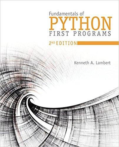 Solution Manual for Fundamentals of Python: First Programs 2nd Edition Lambert