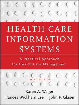 Test Bank for Health Care Information Systems 3rd Edition Wager