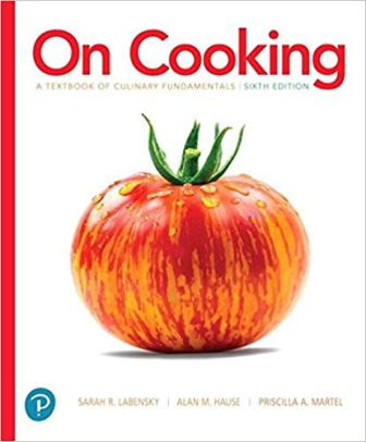 Test Bank for On Cooking: A Textbook of Culinary Fundamentals 6th Edition Labensky