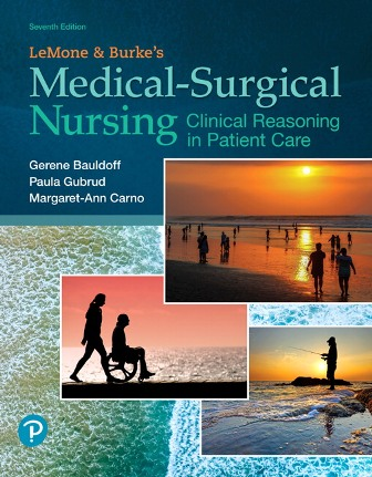 Test Bank for Medical-Surgical Nursing: Clinical Reasoning in Patient Care 7th Edition Bauldoff