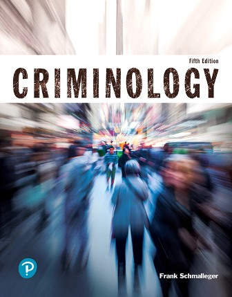 Test Bank for Criminology 5th Edition Schmalleger