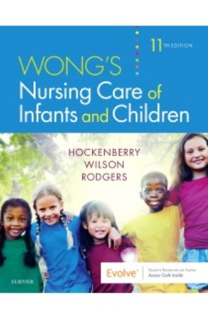 Test Bank for Wong's Nursing Care of Infants and Children 11th Edition Hockenberry