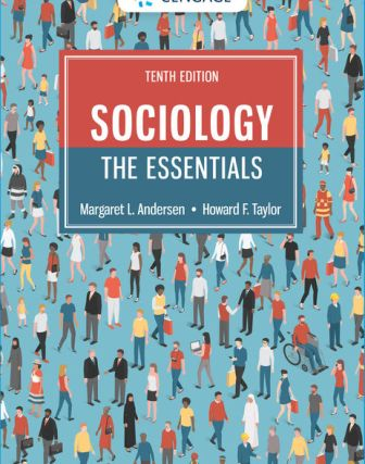 Solution Manual for Sociology: The Essentials 10th Edition Andersen