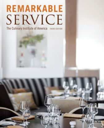 Test Bank for Remarkable Service 3rd Edition The Culinary Institute of America (CIA)