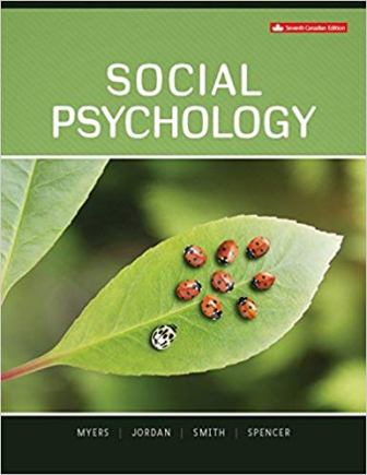 Test Bank for Social Psychology 7th Canadian Edition Myers
