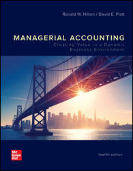 Solution Manual for Managerial Accounting: Creating Value in a Dynamic Business Environment 12th Edition Hilton