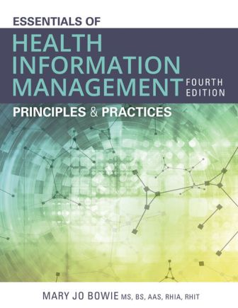 Test Bank for Essentials of Health Information Management: Principles and Practices 4th Edition Bowie