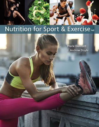 Test Bank for Nutrition for Sport and Exercise 4th Edition Dunford