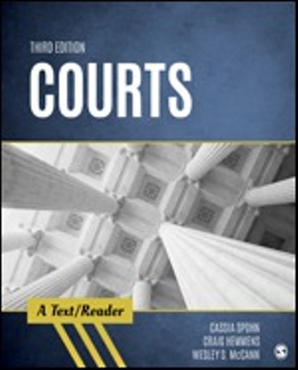 Test Bank for Courts A Text/Reader 3rd Edition Spohn