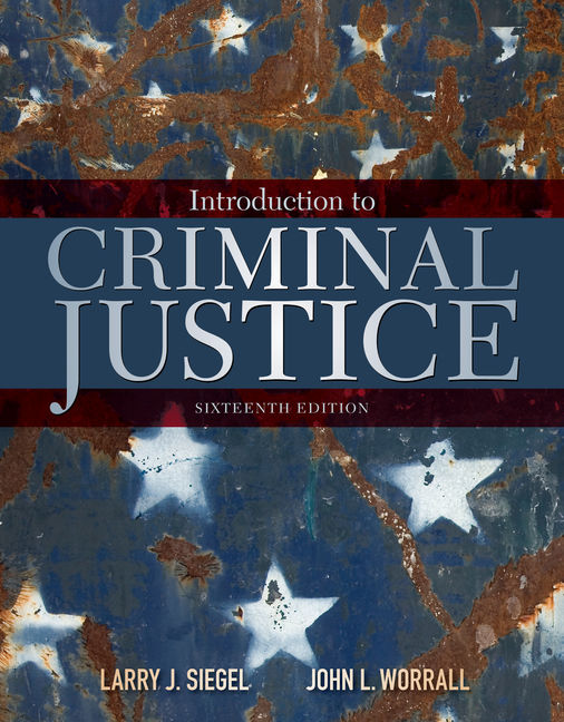 Test Bank for Introduction to Criminal Justice 16th Edition by Siegel
