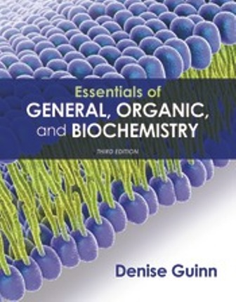Test Bank for Essentials of General Organic and Biochemistry 3rd Edition Guinn