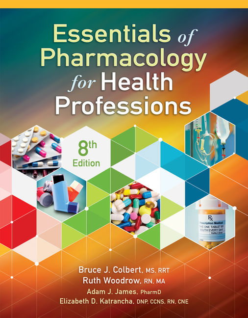 Test Bank for Essentials of Pharmacology for Health Professions 8th Edition Colbert