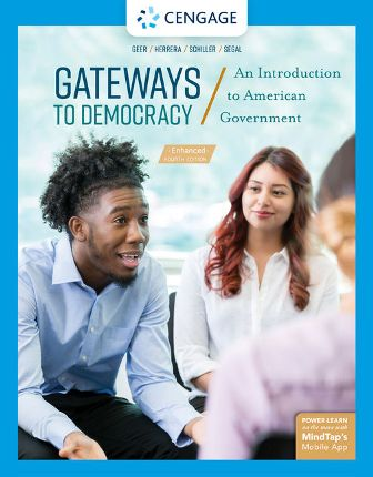 Test Bank for Gateways to Democracy: An Introduction to American Government, Enhanced 4th Edition Geer