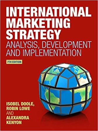 Test Bank for International Marketing Strategy 7th Edition Doole