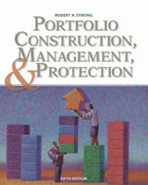 Test Bank for Portfolio Construction Management and Protection 5th Edition  Strong
