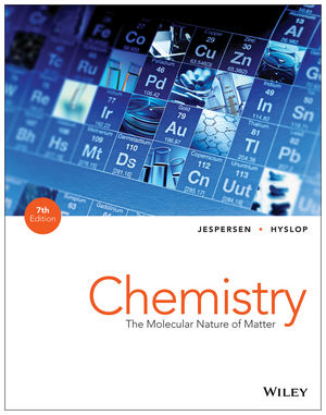 Test Bank for Chemistry: The Molecular Nature of Matter 7th Edition Jespersen