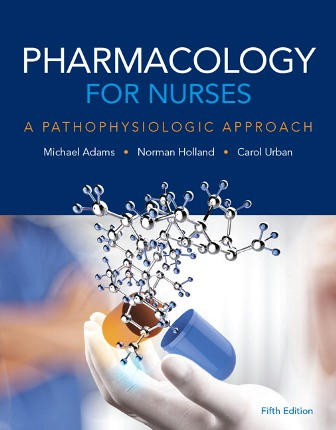 Test Bank for Pharmacology for Nurses 5th Edition Adams