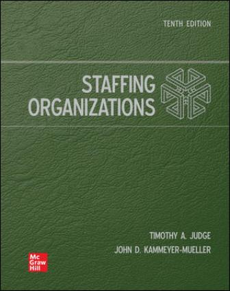 Solution Manual for Staffing Organizations 10th Edition Judge