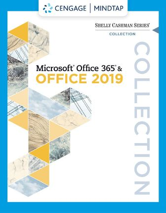 Solution Manual for Shelly Cashman Series Collection, Microsoft Office 365 & Office 2019 1st Edition Cable