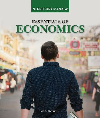 Test Bank for Essentials of Economics 9th Edition Mankiw