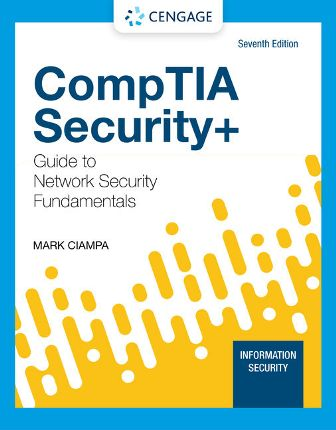 Test Bank for CompTIA Security+ Guide to Network Security Fundamentals 7th Edition Ciampa