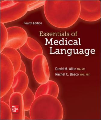 Test Bank for Essentials of Medical Language 4th Edition Allan