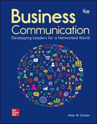 Solution Manual for Business Communication: Developing Leaders for a Networked World 4th Edition Cardon