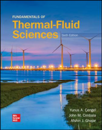 Test Bank for Fundamentals of Thermal-Fluid Sciences 6th Edition Cengel