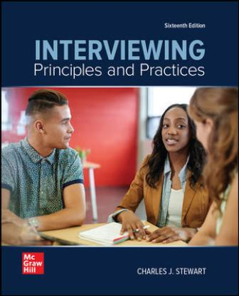 Test Bank for Interviewing: Principles and Practices 16th Edition Stewart