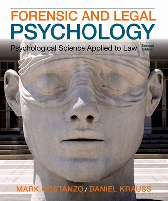 Test Bank for Forensic and Legal Psychology 2nd Edition Costanzo