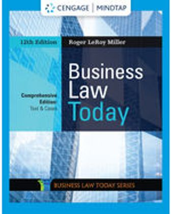 Test Bank for Business Law Today, Comprehensive 12th Edition Miller
