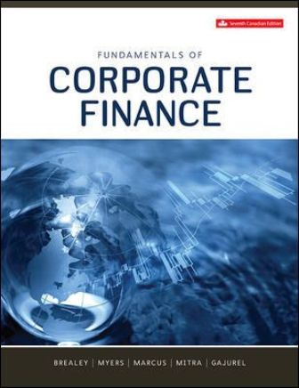 Test Bank for Fundamentals of Corporate Finance 7th Canadian Edition Brealey