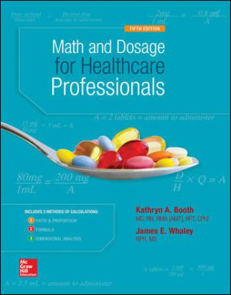 Test Bank for Math and Dosage Calculations for Healthcare Professionals 5th Edition Booth