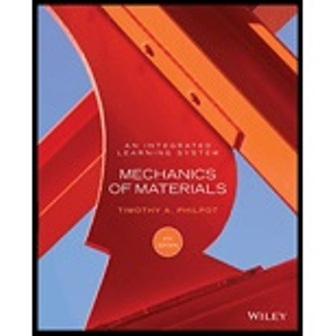 Solution Manual for Mechanics of Materials: An Integrated Learning System 4th Edition Philpot