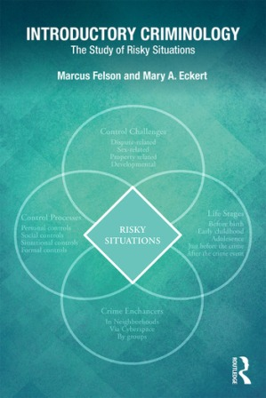 Test Bank for Introductory Criminology The Study of Risky Situations 1st Edition Felson