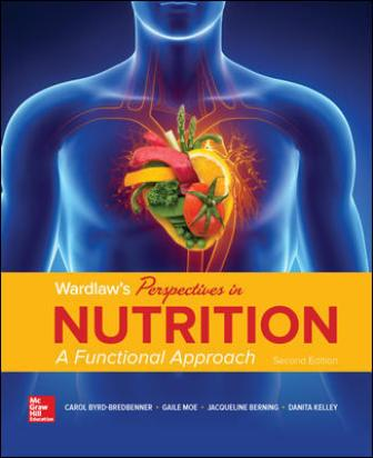Test Bank for Wardlaw's Perspectives in Nutrition: A Functional Approach 2nd Edition Bredbenner