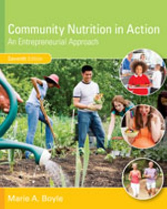Test Bank for Community Nutrition in Action: An Entrepreneurial Approach 7th Edition Boyle