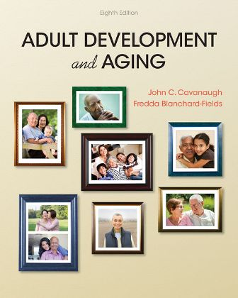 Test Bank for Adult Development and Aging 8th Edition Cavanaugh